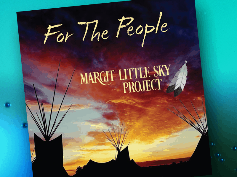 Margit Little Sky Project For the People CD cover art